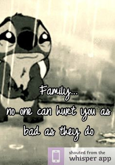 When Family Hurts You Quotes | Family... no one can hurt you as bad as ...