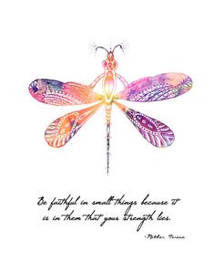 Mother Teresa Quote Dragonfly 8x10 Metallic by LeslieSabella, $20.00 ...