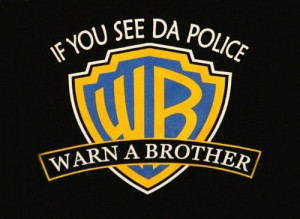 funny #swag #warnabrother #WarnerBrothers #police #idgaf