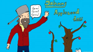 Johnny Appleseed Quotes HD Images, Pictures, Photos, HD Wallpapers