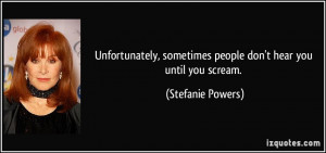 More Stefanie Powers Quotes