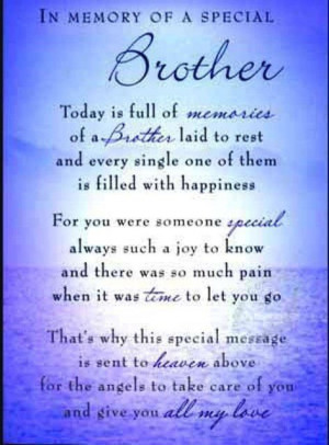 Brother I miss you!Miss Brother Quotes, Memories Quotes For A Brother ...