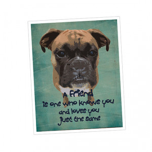 Dog Art Print, Gift for Dog Lovers, Friendship Quote, Gift for Friend ...