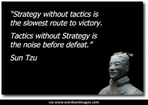 Quotes by sun tzu...
