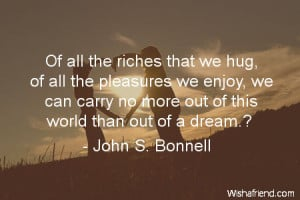 hug-Of all the riches that we hug, of all the pleasures we enjoy, we ...