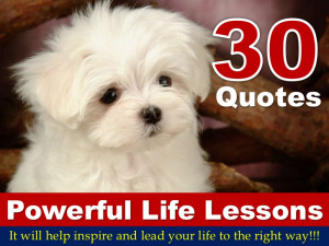 30 Quotes On Powerful Life Lessons