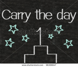business idioms written on blackboard background, carry the day ...