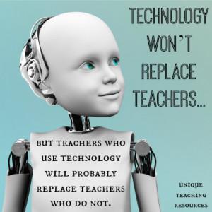 educationquotesteacherswhousetechnology.jpg