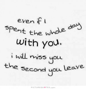 Missing You Quotes Miss You Quotes I Will Miss You Quotes Day Quotes