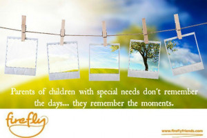Inspirational quotes Moments   Firefly   www.fireflyfriends.com