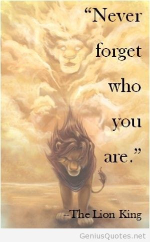 The Lion King quote 2014