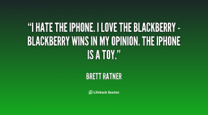 quote-Brett-Ratner-i-hate-the-iphone-i-love-the-137820_2.png