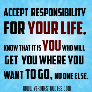 Accept responsibility Quotes