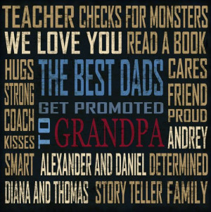 ... grandpa quote- special gift for new dad or grandpa- monogrammed art