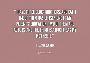 ... Brothers Quotes Go back > gallery for > quotes about older brothers