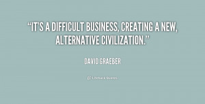 David Graeber Anarchism Quotes