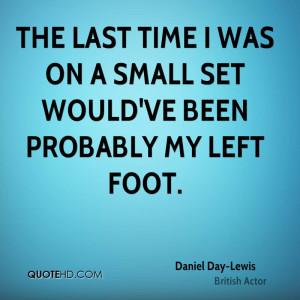 Daniel Day-Lewis Quotes