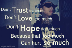... love-too-much.-don-t-hope-too-much-beacuse-that-too-much-can-hurt-so