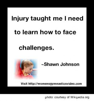 "Injury taught me I need to learn how to face challenges."" Shawn ..."