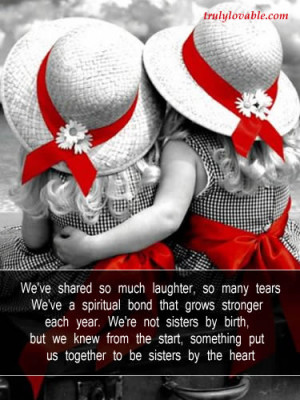 We are not sisters by birth