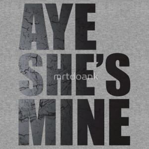 TShirtGifter presents: Aye She's Mine
