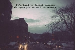 hard to forget, love, quote, remember, someone