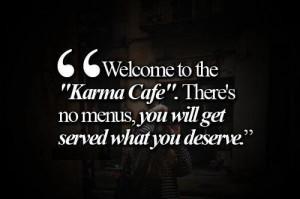 Karma - what goes around comes back around | via Facebook