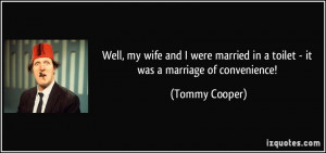 More Tommy Cooper Quotes