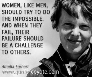 Ameliaearhart, Ae Quotes, Earhart Quotes, Quotes Women, Quotes Coyotes ...