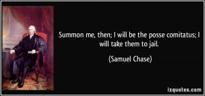 More Samuel Chase Quotes