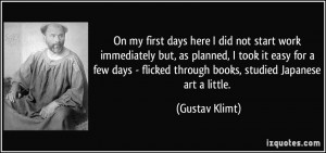 More Gustav Klimt Quotes