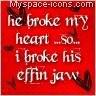 he broke my heart quotes