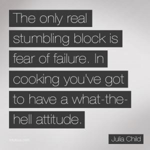 My Favorite Julia Child Quotes