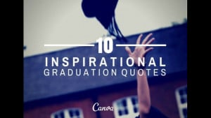 10 inspirational graduation quotes slideshow graduation quotes guy ...
