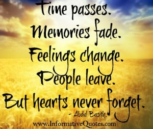 Feelings change, but hearts never forget