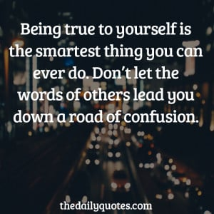 be-true-to-yourself-life-daily-quotes-sayings-pictures.jpg