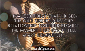 Sad Quotes About Relationships Ending our relationship together