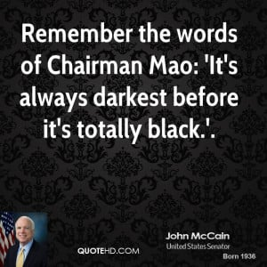 john-mccain-john-mccain-remember-the-words-of-chairman-mao-its-always ...