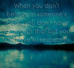 When you don't believe in someone's ideas, you don't... ~ unknown