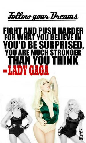 Lady Gaga, inspiring quote