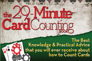 ... the Fundamentals of Card Counting from the Pros in 30 Minutes