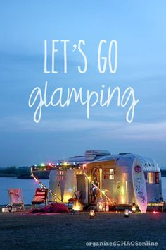 Joe: Let's go glamping! Rachel: What the heck is glamping? Joe: I am ...