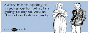 Sx Coworkers Rude Office Holiday Party Ecards Someecards For Facebook ...