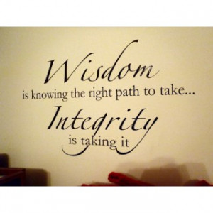 Wisdom and Integrity Quote