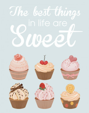 Cupcake Quote Poster The Best Things In Life by silentlyscreaming, $22 ...