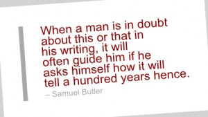Writing Quote by Samuel Butler