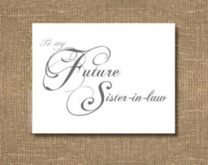 To My Future Sister In Law Card