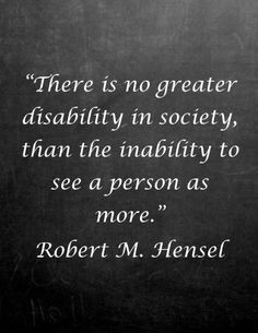 Disabilities, Society Quotes, Disability Quotes, Disabled Quotes ...