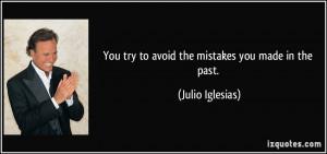 More Julio Iglesias Quotes