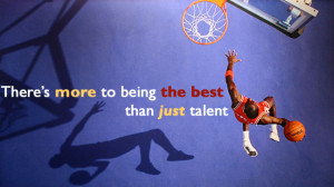 more-to-being-the-best-than-just-talent